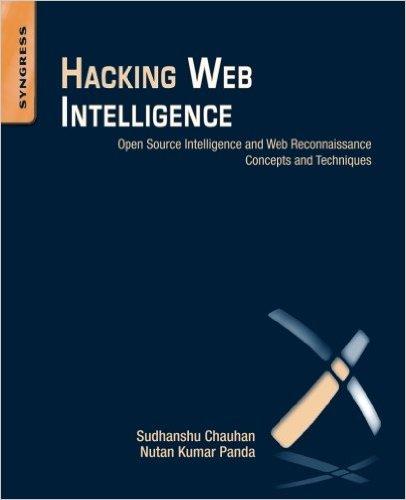 Hacking Web Intelligence book