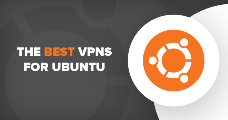 5 Best VPNs That REALLY Work with Ubuntu in 2019 [+Setup Guide]