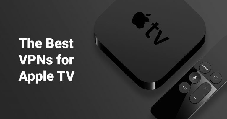 Best VPNs for Apple TV in 2019 and how to set up an Apple TV VPN