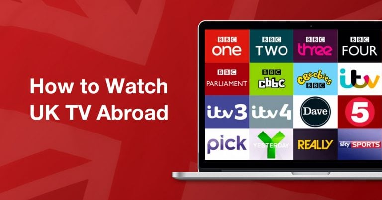 How to Watch UK TV Abroad in 2019 – This Really Works!