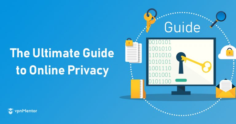 The Ultimate Guide to Online Privacy