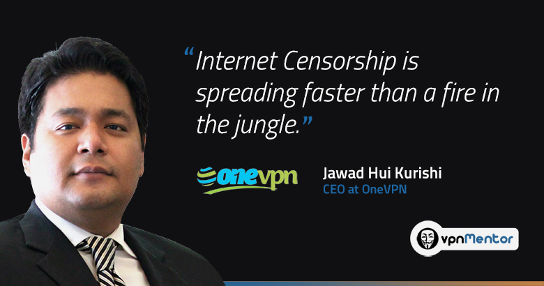 """VPN is the Only Weapon Against Online Censorship says oneVPN Kurishi"