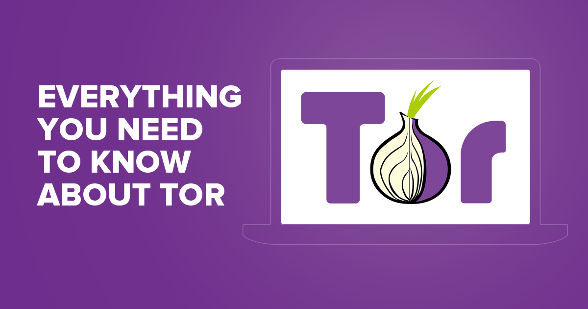 Tor Browser — The Ultimate Guide on Tor Browser 2018