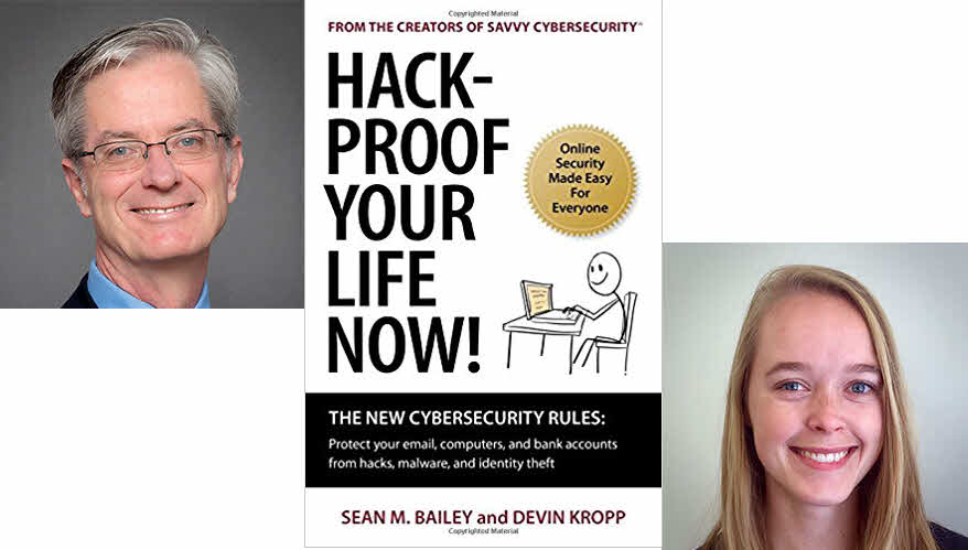 Hack-Proof Your Life Now! The New Cybersecurity Rules- Free Chapter Included!