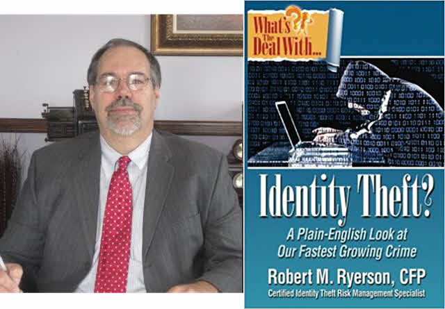 What's the Deal with Identity Theft? by Robert M. Ryerson—Certified Financial Planner Free Chapter Included!