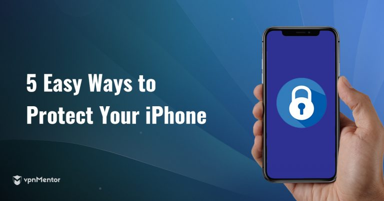 5 Easy Ways to Protect Your iPhone and Privacy in 2019 FREE