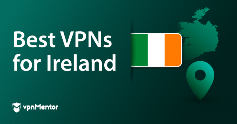 Featured Image Best VPNs for Ireland