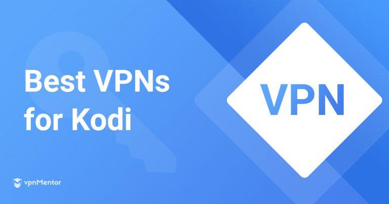 best-vpns-for-kodi
