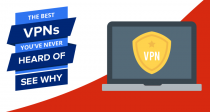 The Best VPNs You've Never Heard Of
