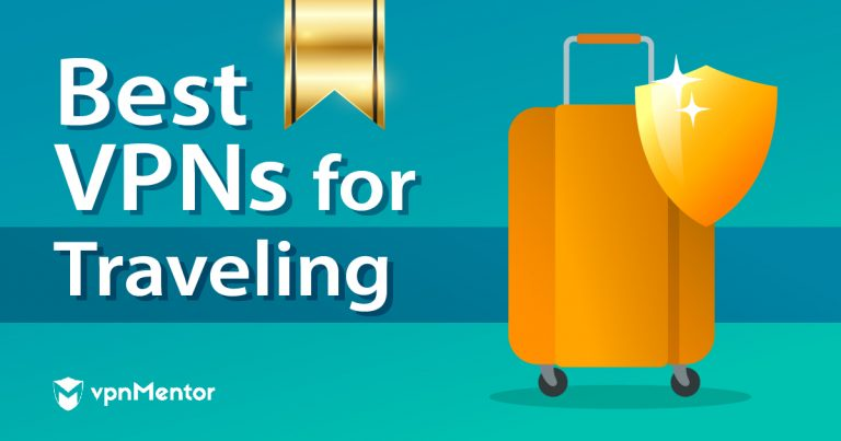 Best VPNs for Traveling