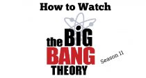 How to Watch The Big Bang Theory Season 11 Premiere