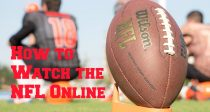 How to Watch the NFL Online, No Matter Where You Are