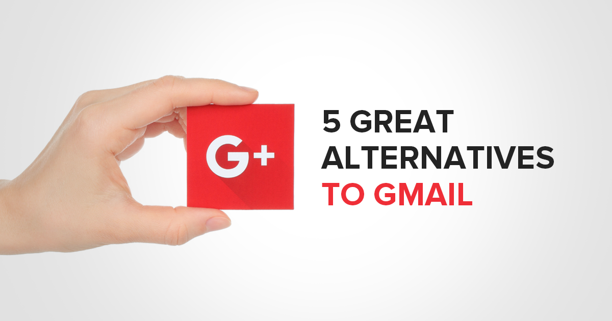 5 Great Alternatives to Gmail