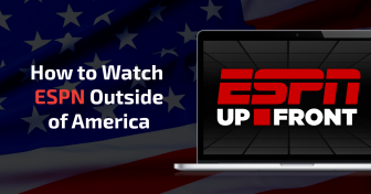 How to Watch ESPN Outside of the US