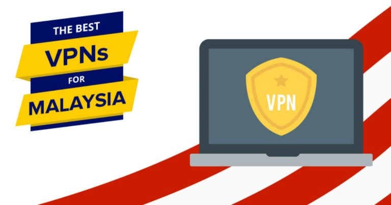 VPNs for Malaysia