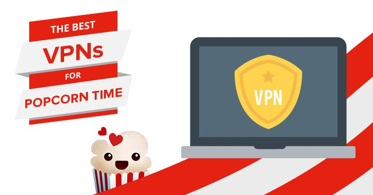 The Five Best Vpns For Popcorn Time