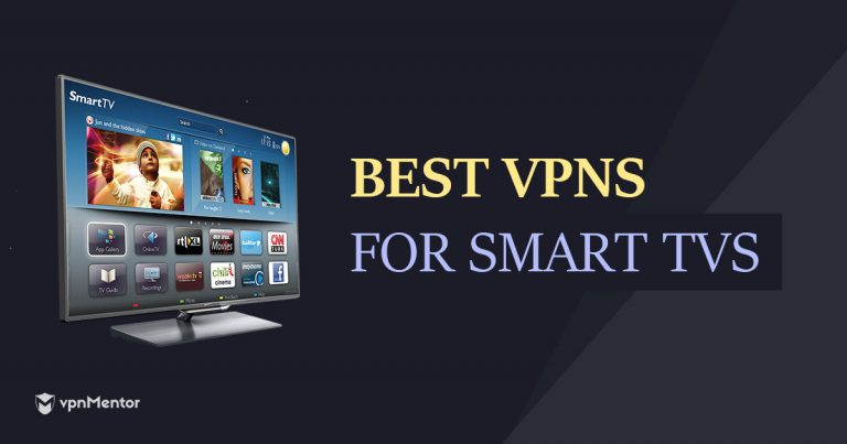 The Best Vpns For Smart Tv Fast Speed Cheap Price