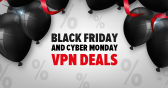 The Best VPN Deals for Black Friday/Cyber Monday 2019