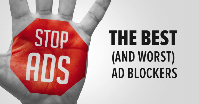 The Best (and Worst) Ad Blockers UPDATED for 2019