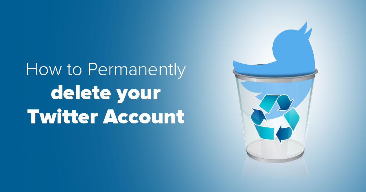 Delete Your Twitter Account in 3 Minutes – Here's How