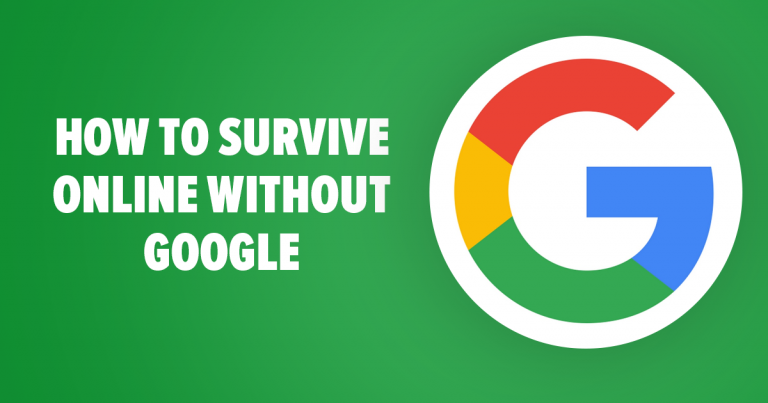 How to Survive Online Without Google