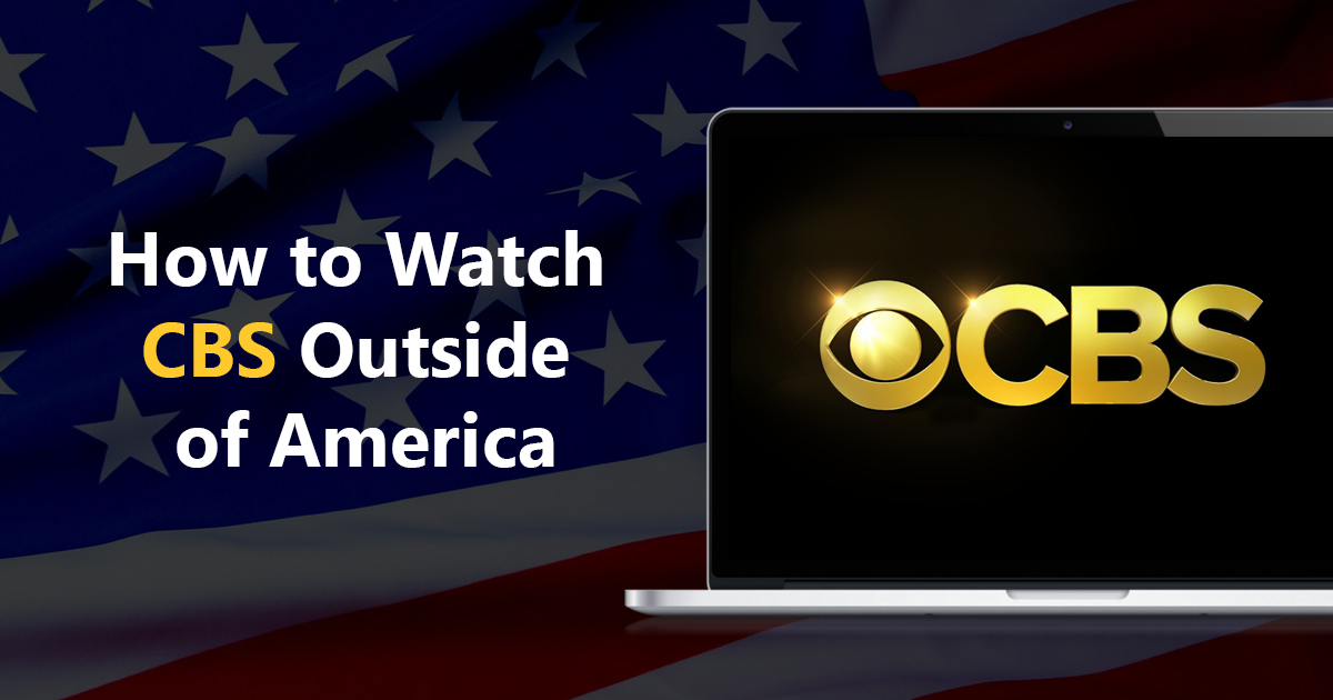 A banner for showing how to watch CBS outside of America