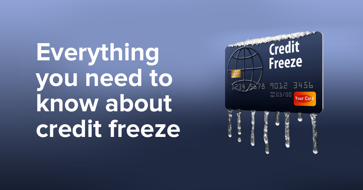 What's a Credit Freeze and What's the Best Way to Do It