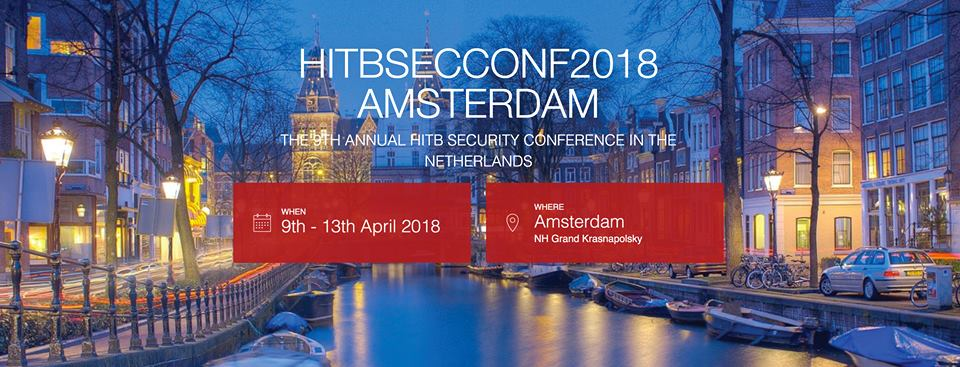 Get Ready for Hack in the Box 2018 Conference in Amsterdam