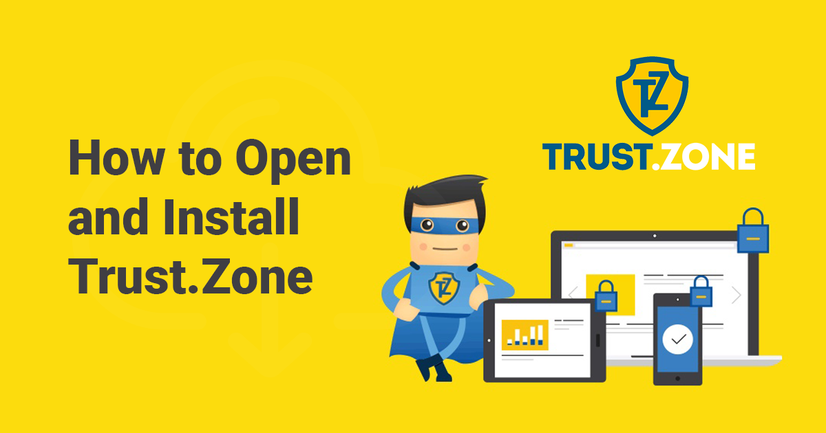 How to Download Trust.Zone for Windows and Use It