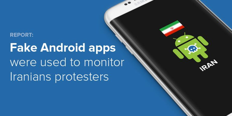 Report: Fake Android Apps Were Used to Monitor Iranian Protesters