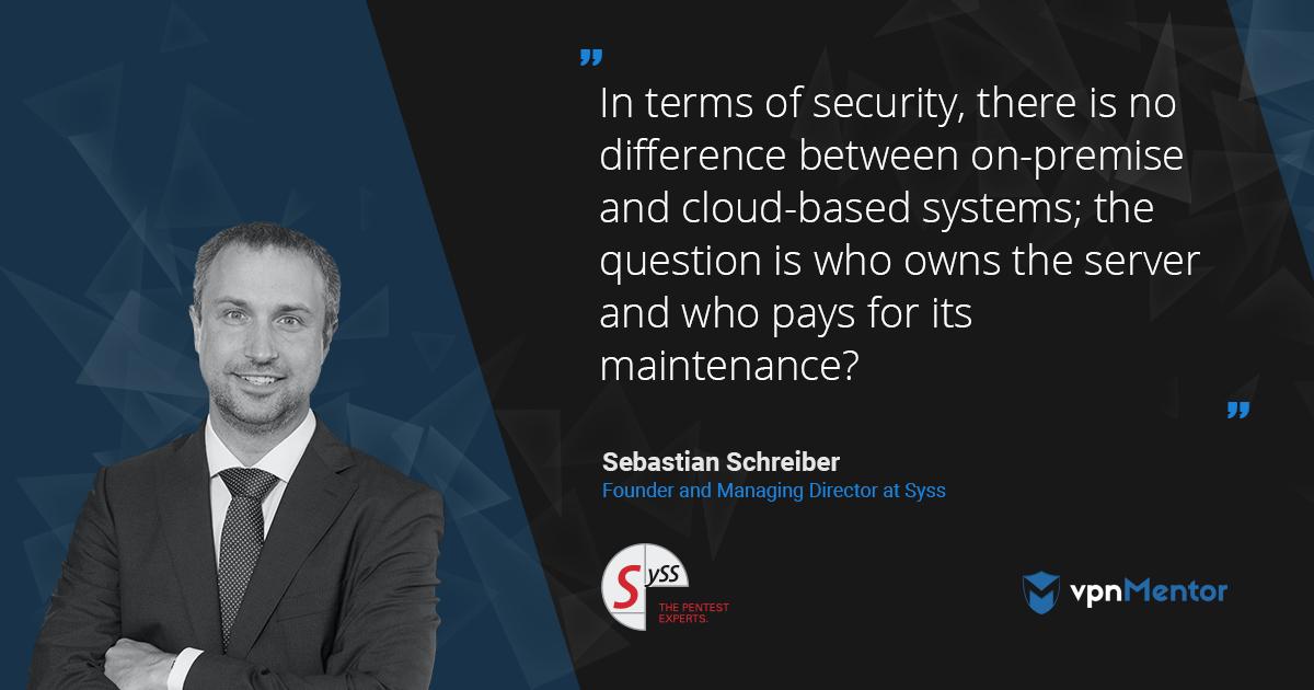 SySS Founder Sebastian Schreiber Interviews for vpnMentor