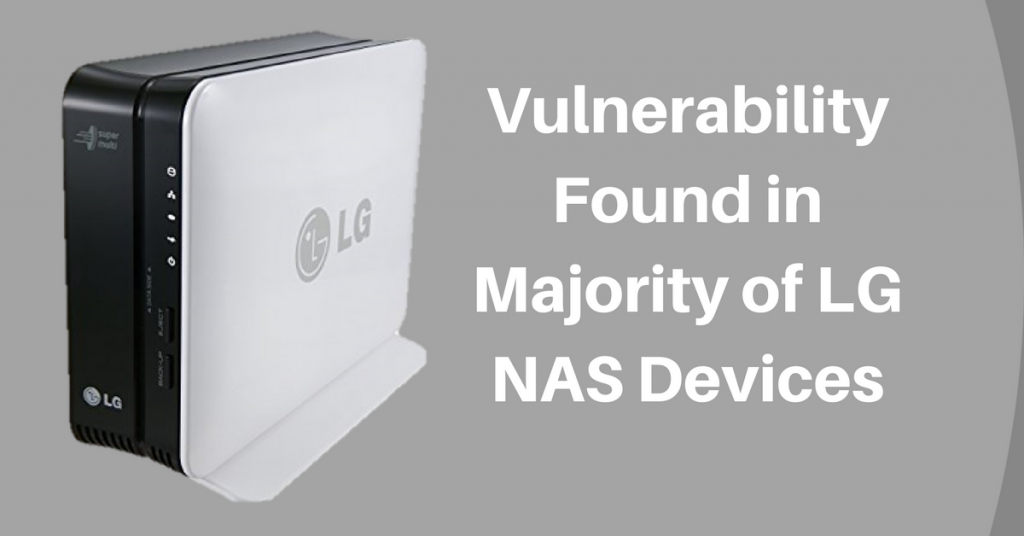 Vulnerability Found in a Majority of LG NAS Devices