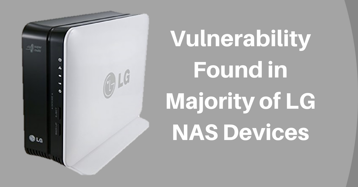 Critical Vulnerability Found in Majority of LG NAS Devices