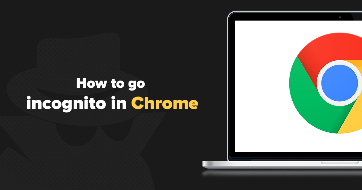 How to Make Chrome Incognito REALLY Private in 2018