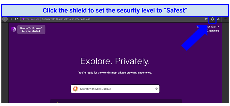 The Tor browser homepage with indication of where to locate the shield icon for adjusting security level preferences