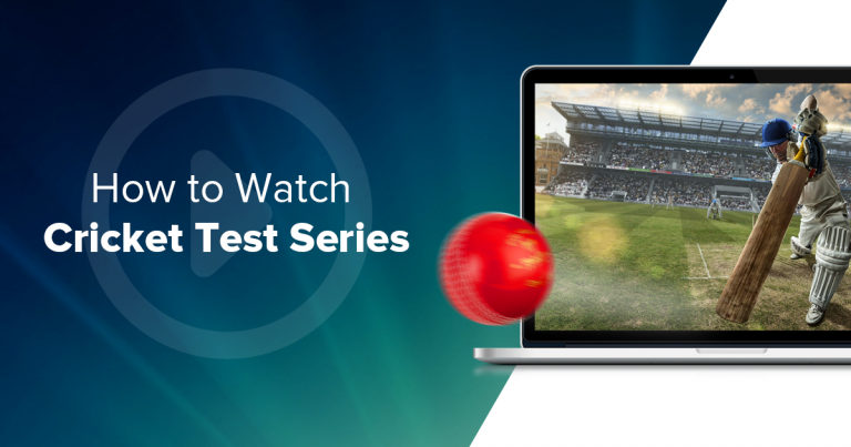 Watch the Cricket Test Series