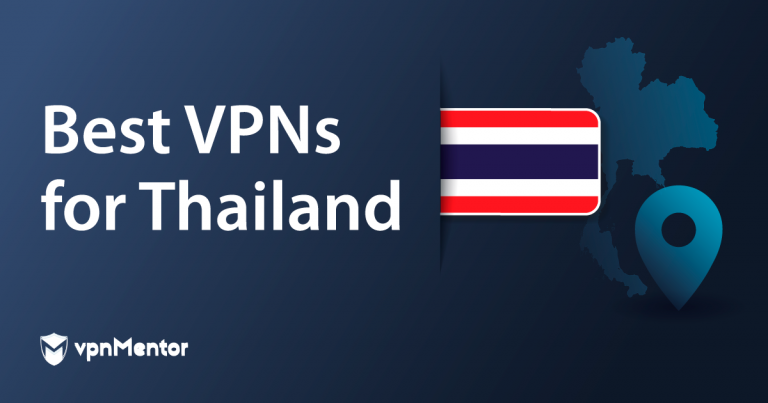 Featured Image Best VPNs for Thailand