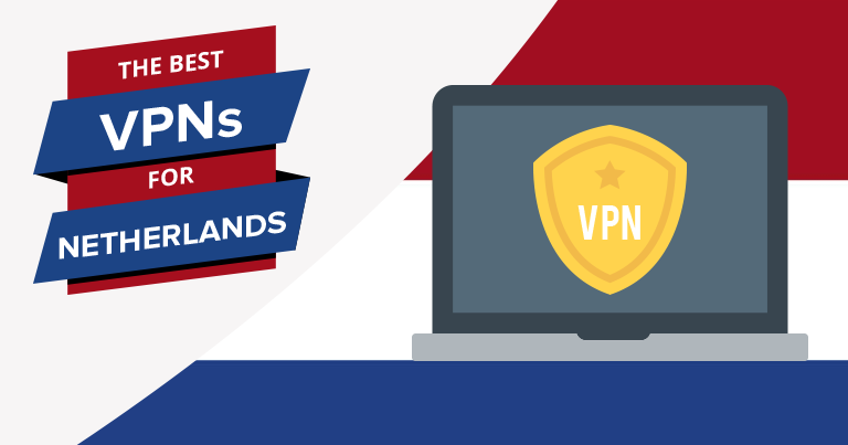 VPNs for the Netherlands
