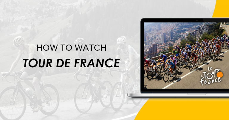 Watch the Tour de France from Anywhere