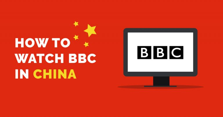 How to Watch BBC in China