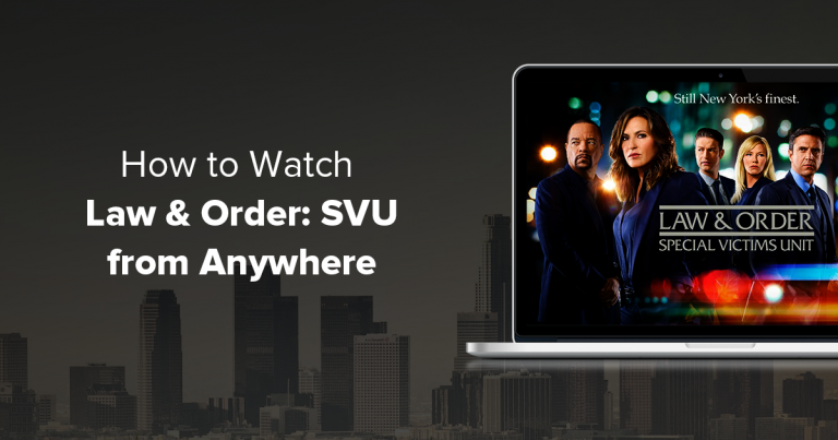 Watch Law and Order SVU Anywhere