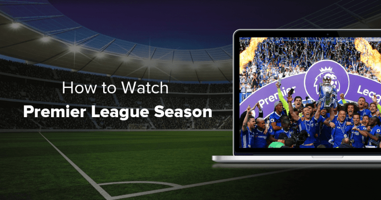 How to Watch the English Premier League in the UK
