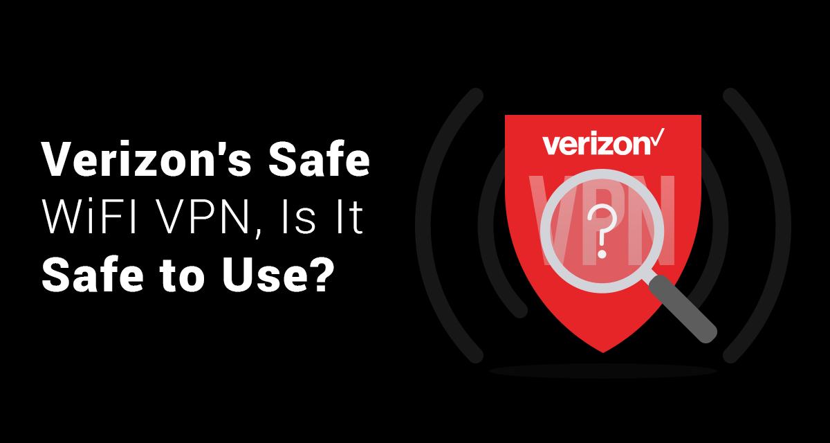 Verizon's Safe