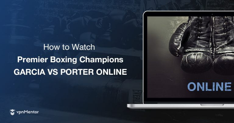 How to Watch Danny Garcia vs Shawn Porter From Anywhere