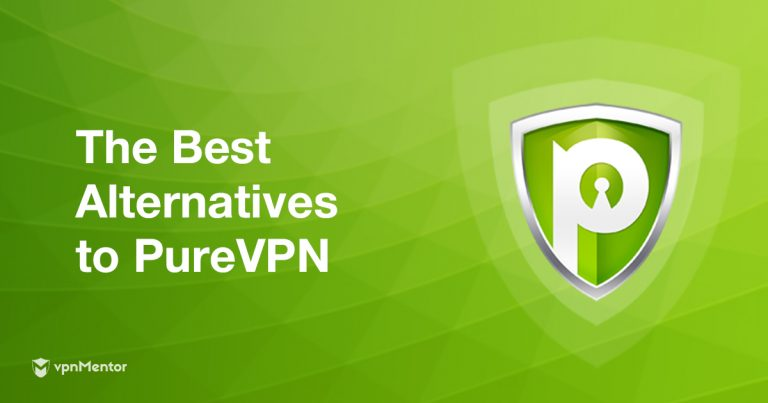 PureVPN Alternatives & Reviews