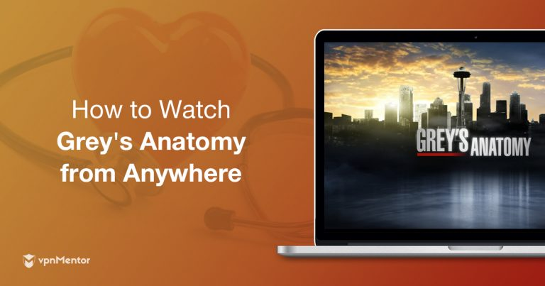 How to Watch Grey\'s Anatomy Season 15 Online from Anywhere | vpnMentor