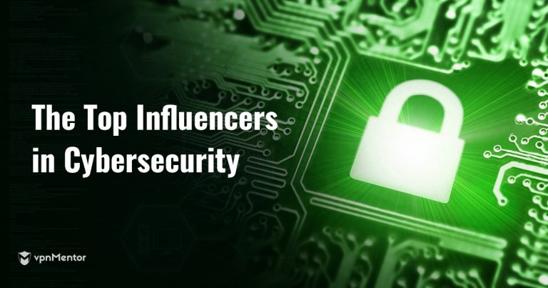 Top Influencer's in Cybersecurity