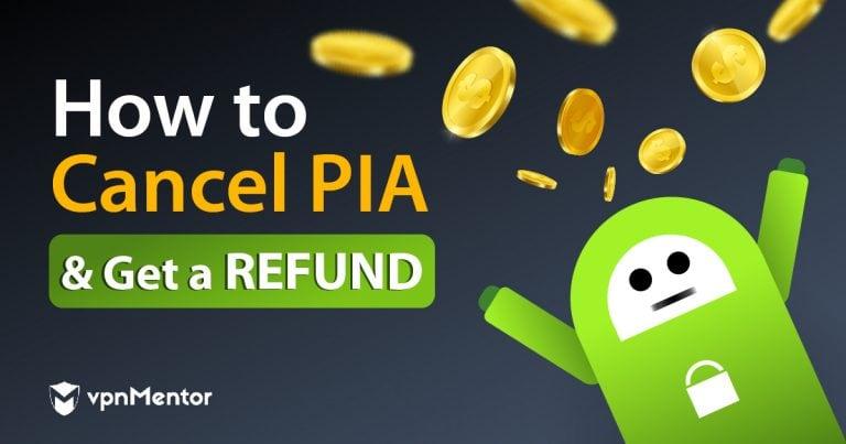 Cancel PIA