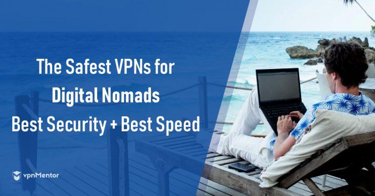 Best VPNs for Travelers
