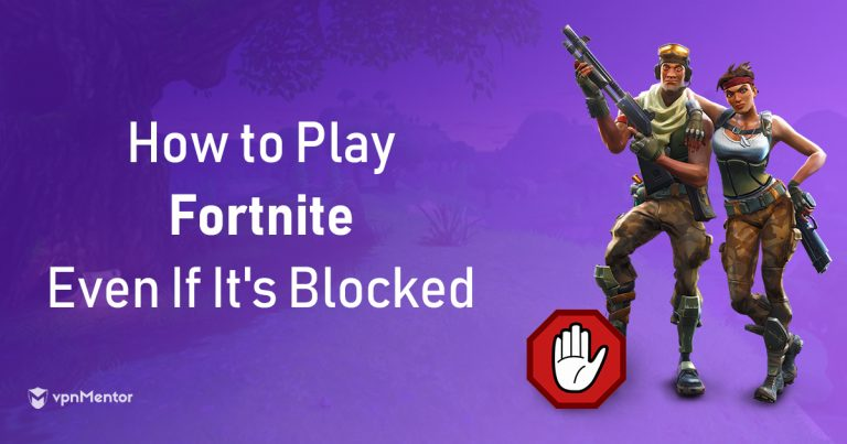 How to get Fortnite Unblocked at School or Work in 2019